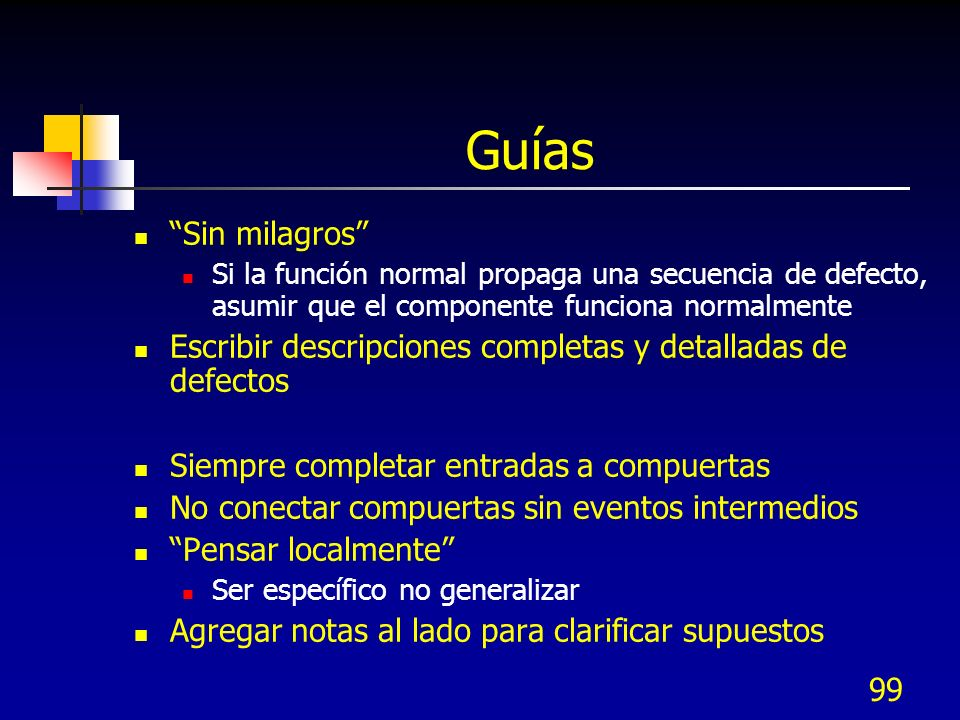 Guías Sin milagros Si la función normal propaga una secuencia de defecto, asumir que el componente funciona normalmente.