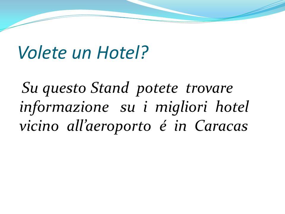 Volete un Hotel.