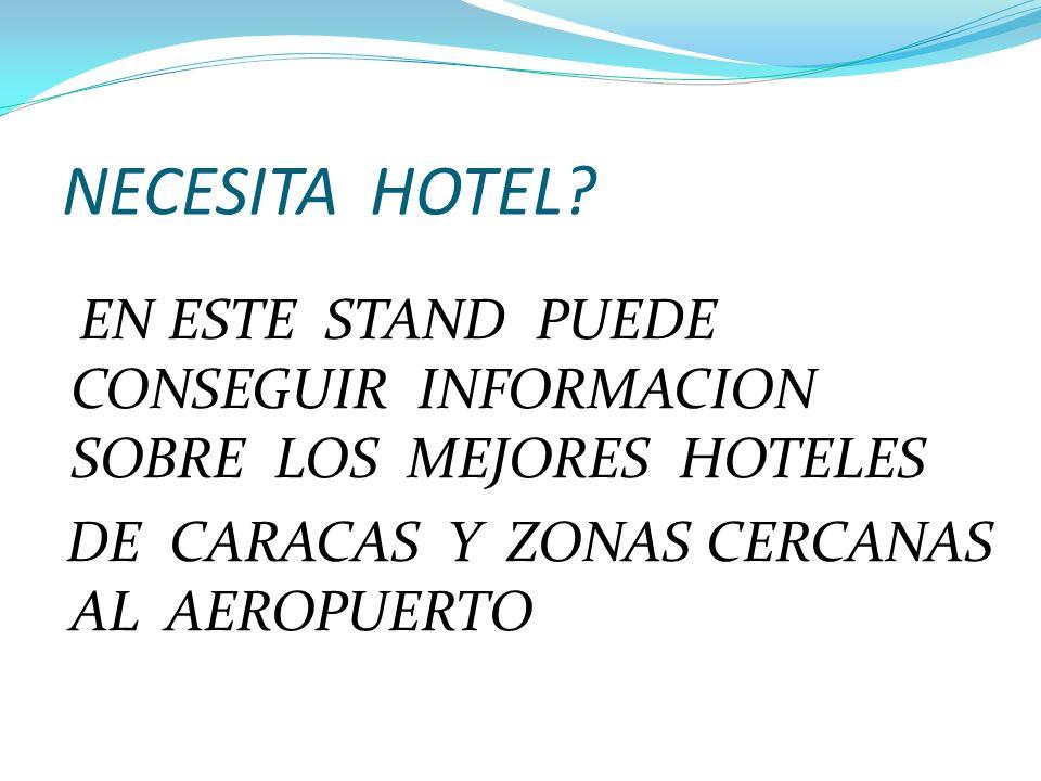 NECESITA HOTEL.