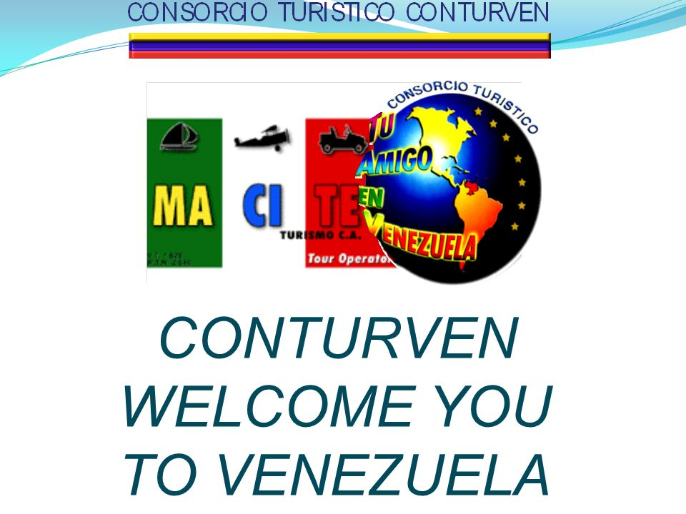 CONTURVEN WELCOME YOU TO VENEZUELA
