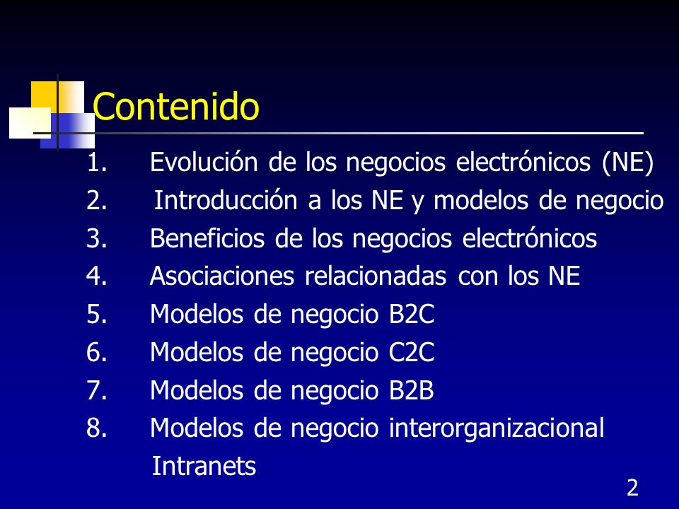 Contenido 1. Evolución de los negocios electrónicos (NE)