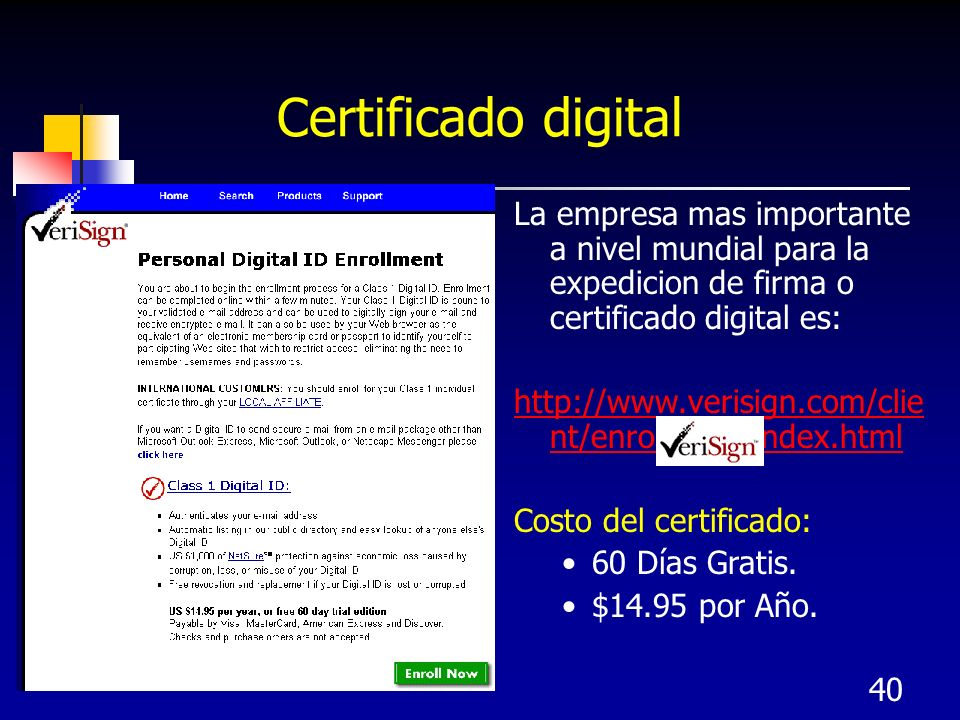 Certificado digital La empresa mas importante a nivel mundial para la expedicion de firma o certificado digital es: