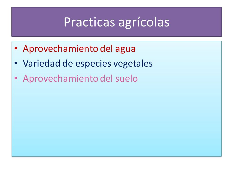 Practicas agrícolas Aprovechamiento del agua