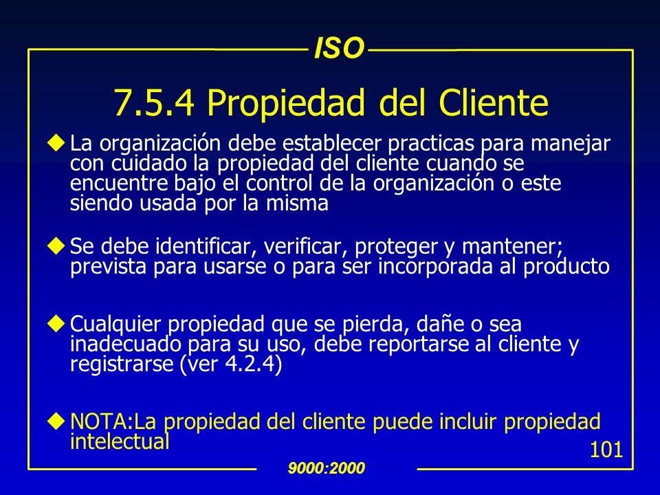 7.5.4 Propiedad del Cliente