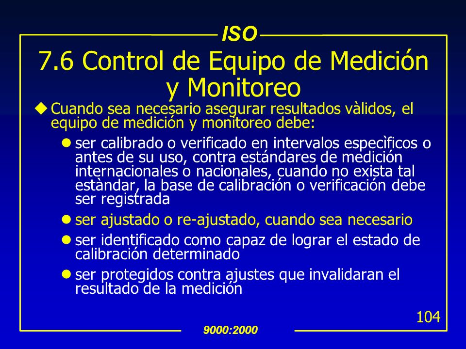7.6 Control de Equipo de Medición y Monitoreo