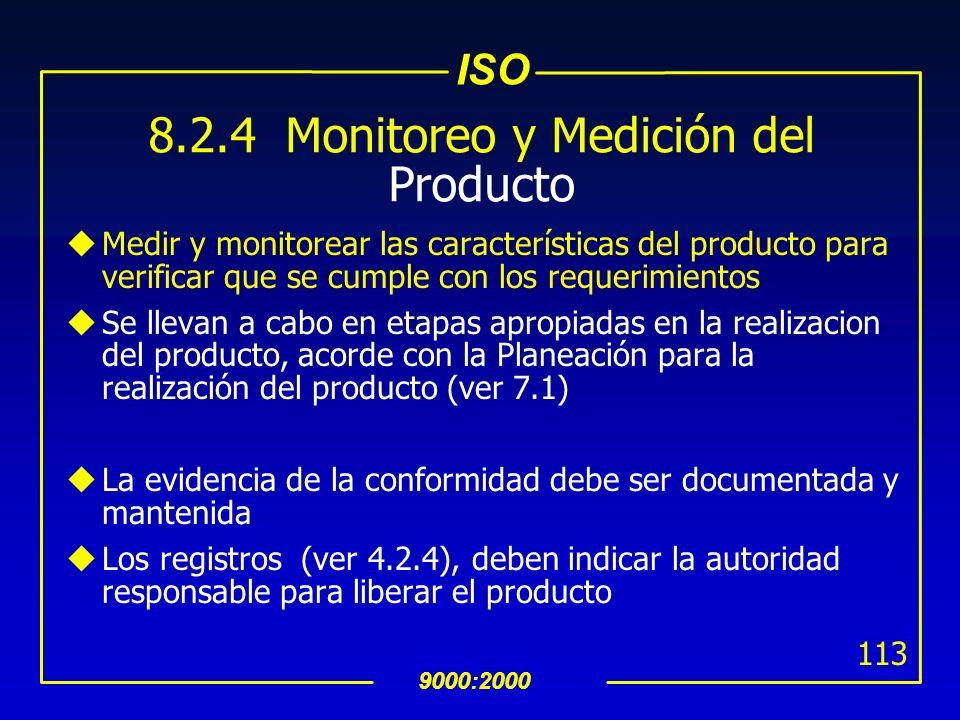 8.2.4 Monitoreo y Medición del Producto