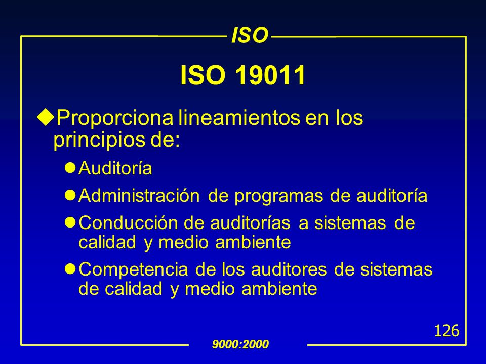 ISO 19011 Proporciona lineamientos en los principios de: Auditoría