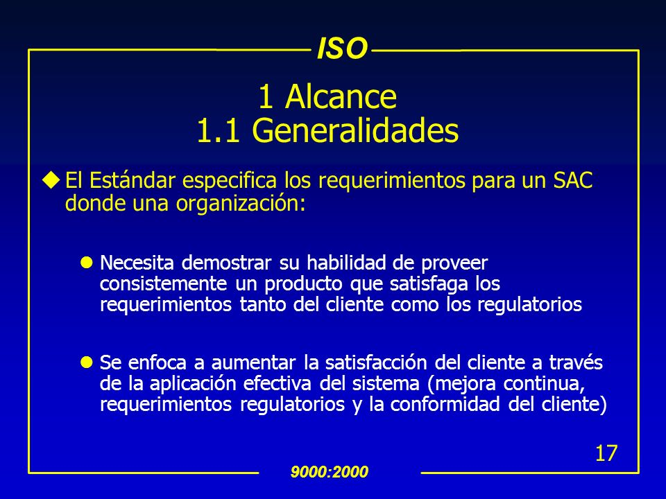 1 Alcance 1.1 Generalidades