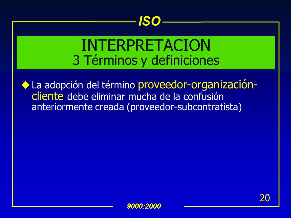 INTERPRETACION 3 Términos y definiciones