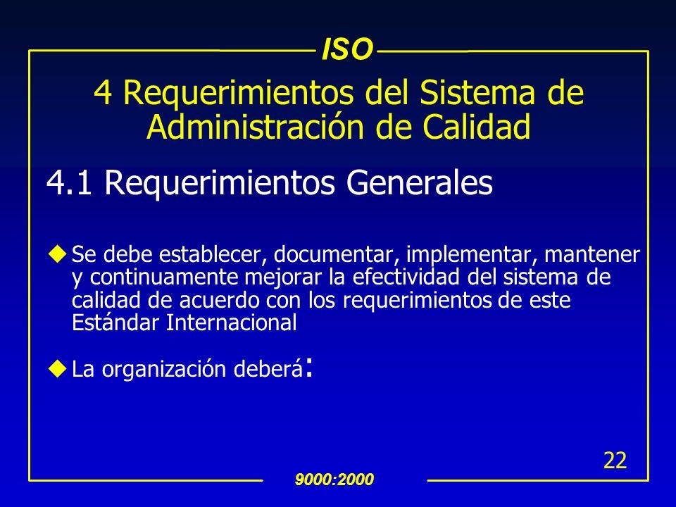 4 Requerimientos del Sistema de Administración de Calidad