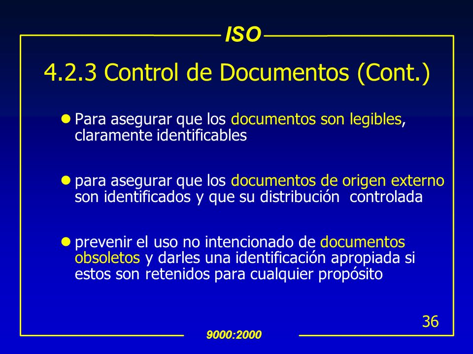 4.2.3 Control de Documentos (Cont.)