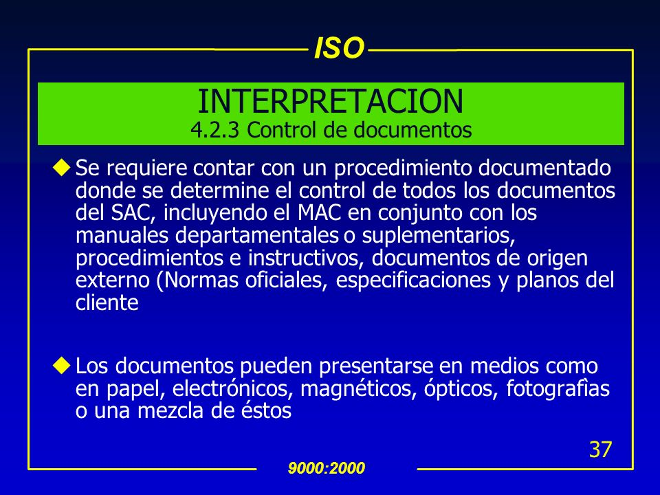 INTERPRETACION 4.2.3 Control de documentos