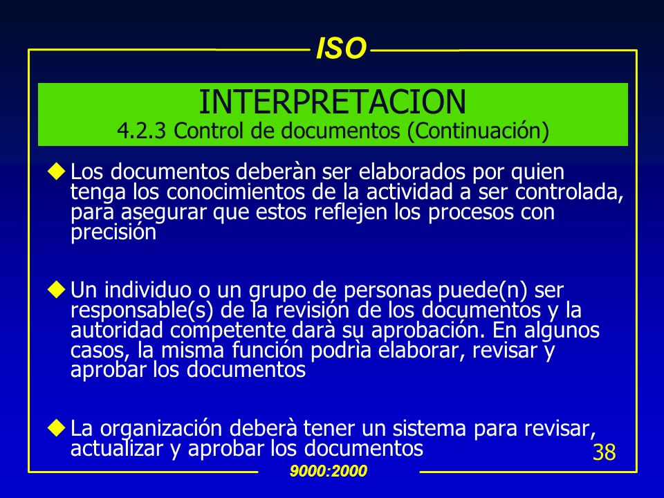 INTERPRETACION Control de documentos (Continuación)