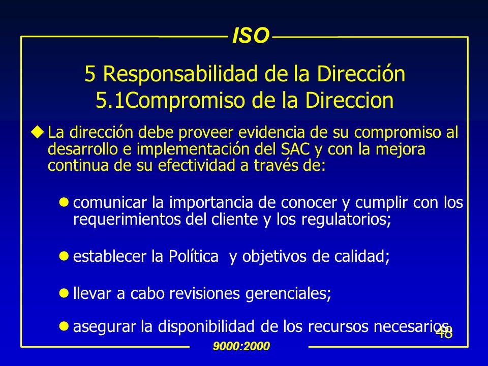 5 Responsabilidad de la Dirección 5.1Compromiso de la Direccion