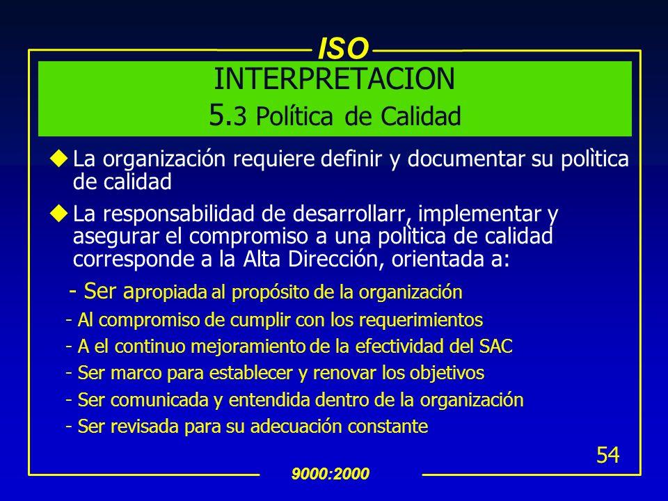 INTERPRETACION 5.3 Política de Calidad