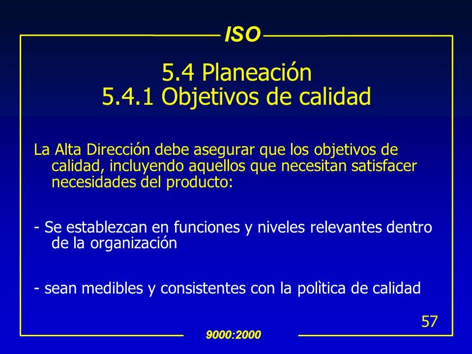 5.4 Planeación 5.4.1 Objetivos de calidad