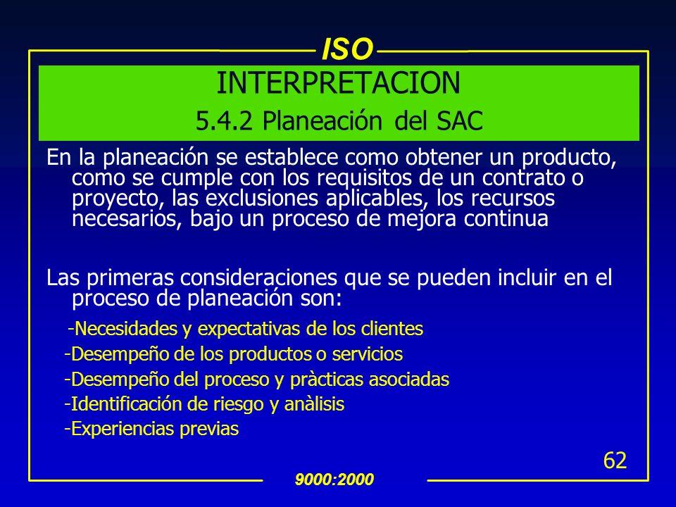 INTERPRETACION 5.4.2 Planeación del SAC