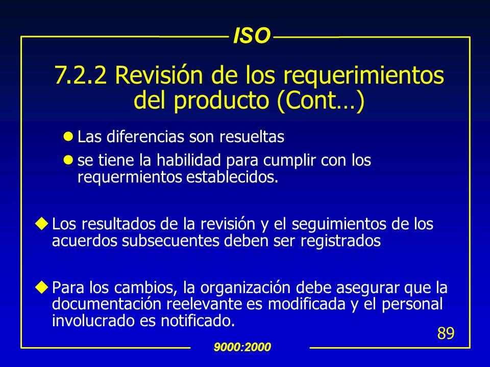 7.2.2 Revisión de los requerimientos del producto (Cont…)