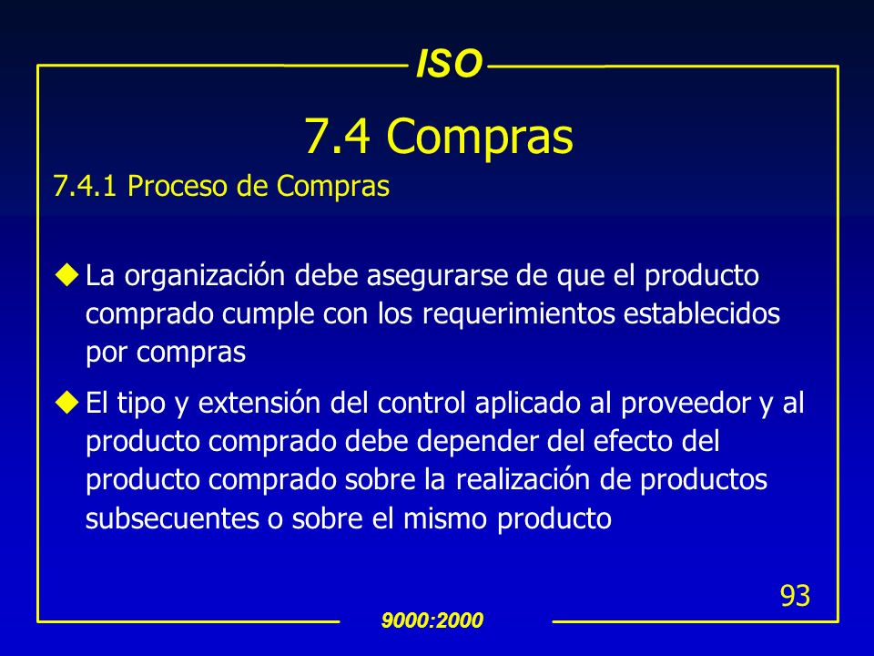 7.4 Compras 7.4.1 Proceso de Compras