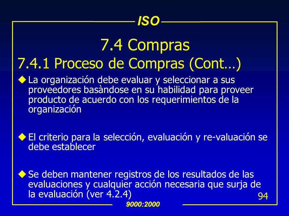 7.4 Compras 7.4.1 Proceso de Compras (Cont…)
