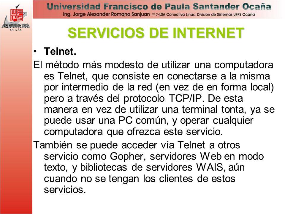 SERVICIOS DE INTERNET Telnet.