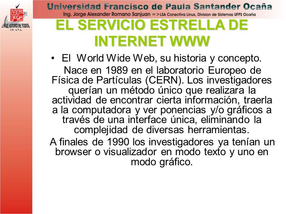 EL SERVICIO ESTRELLA DE INTERNET WWW