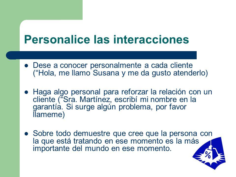 Personalice las interacciones