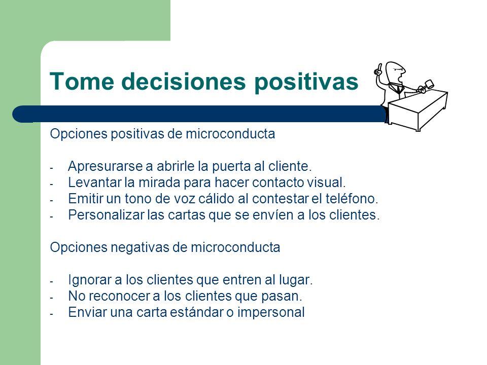 Tome decisiones positivas