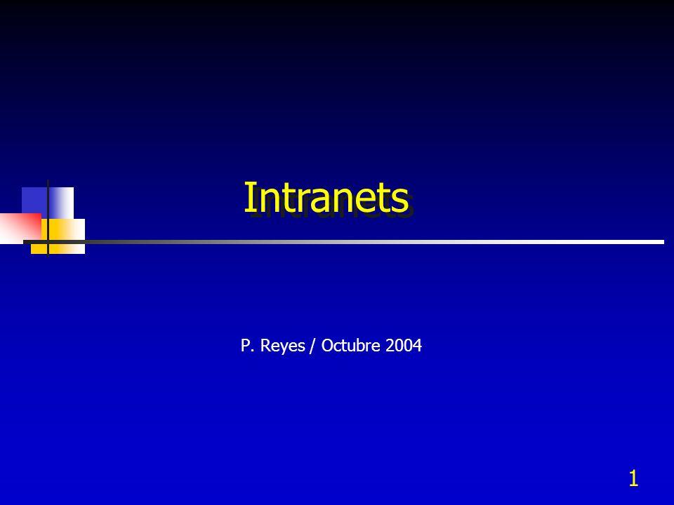 Intranets P. Reyes / Octubre 2004