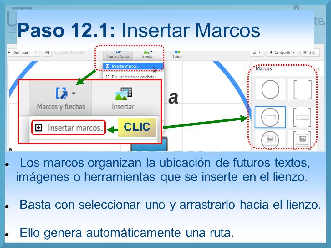 Paso 12.1: Insertar Marcos CLIC. Los marcos organizan la ubicación de futuros textos, imágenes o herramientas que se inserte en el lienzo.