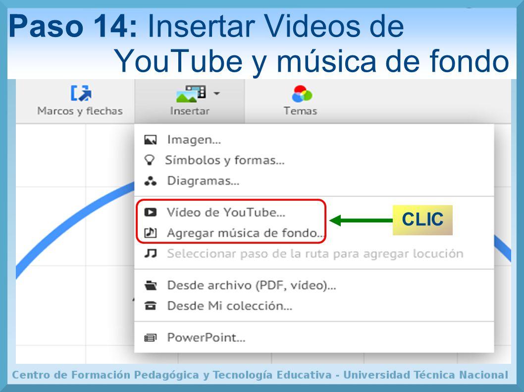 Paso 14: Insertar Videos de YouTube y música de fondo