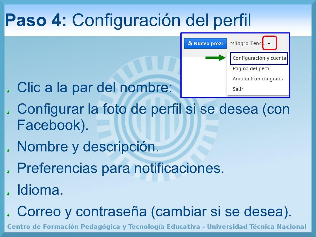 Paso 4: Configuración del perfil