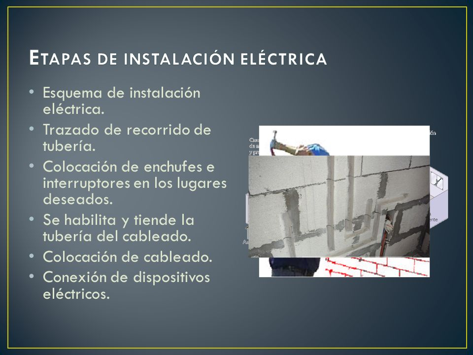 ETAPAS DE INSTALACIÓN ELÉCTRICA