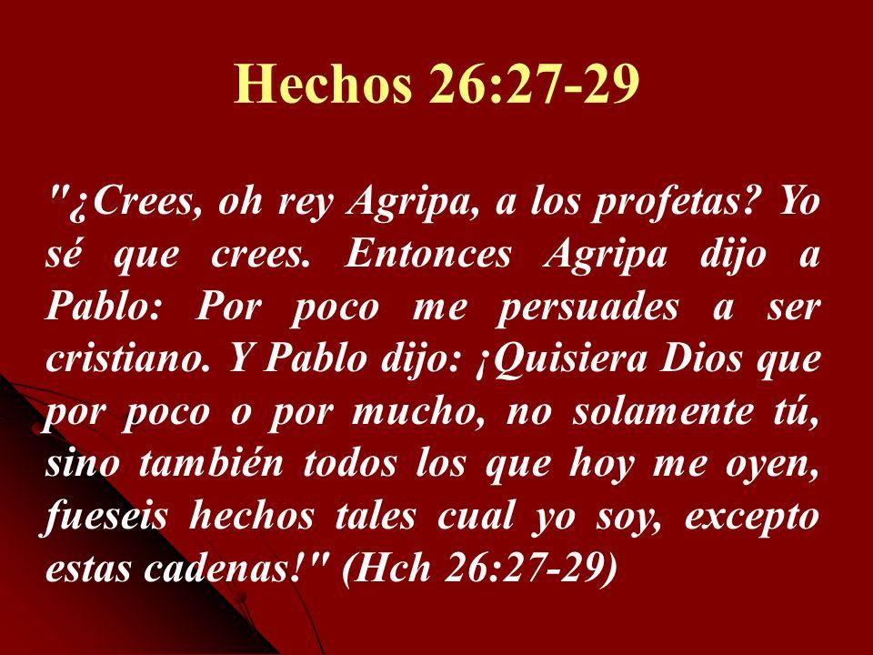 Hechos 26:27-29