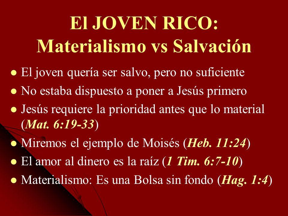 El JOVEN RICO: Materialismo vs Salvación
