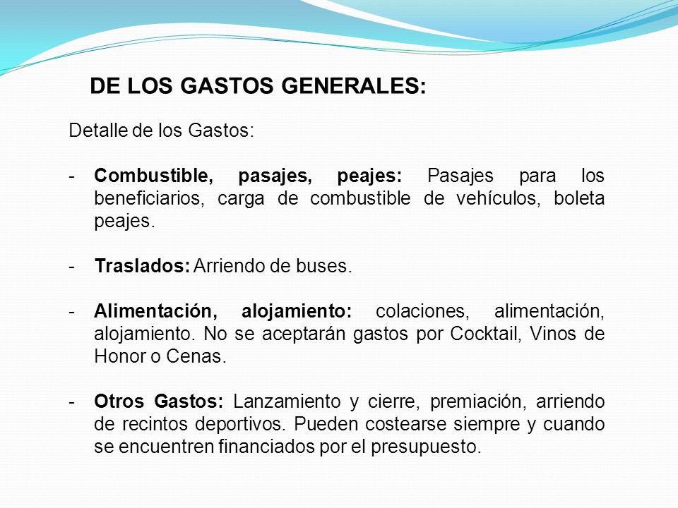 DE LOS GASTOS GENERALES: