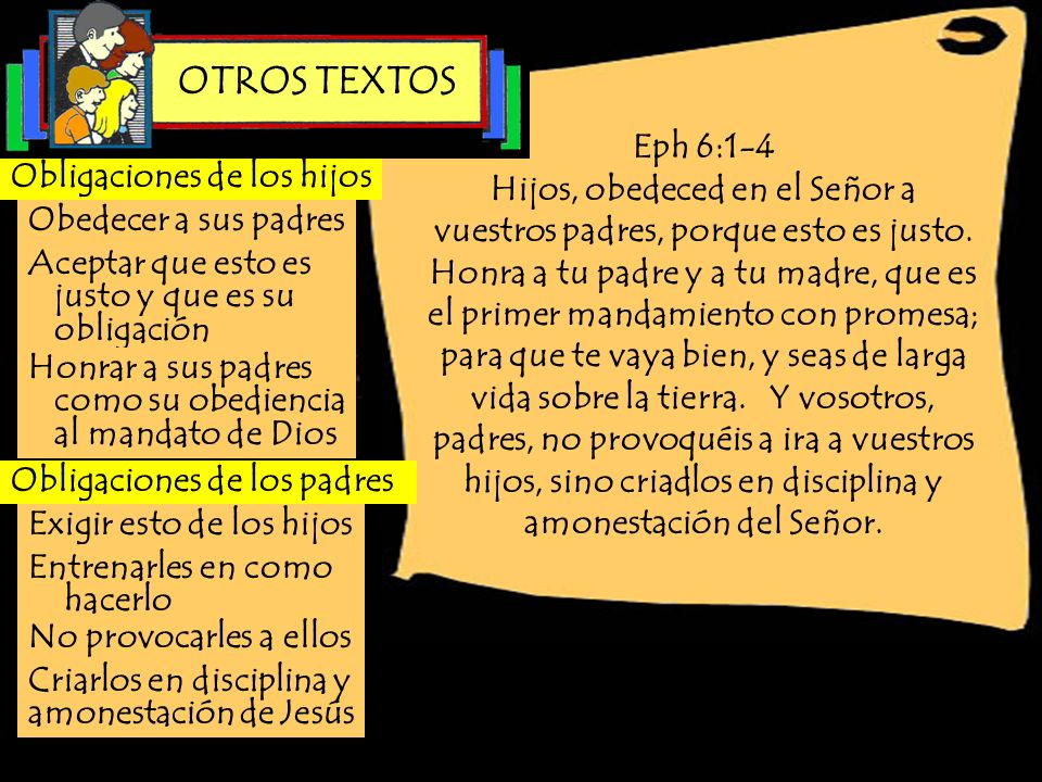 OTROS TEXTOSEph 6:1-4.