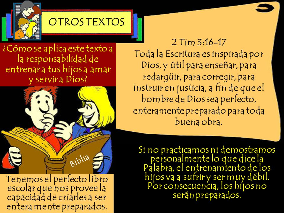 OTROS TEXTOS 2 Tim 3:16-17.