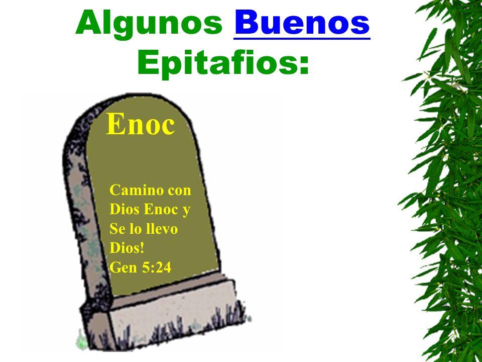 Algunos Buenos Epitafios: