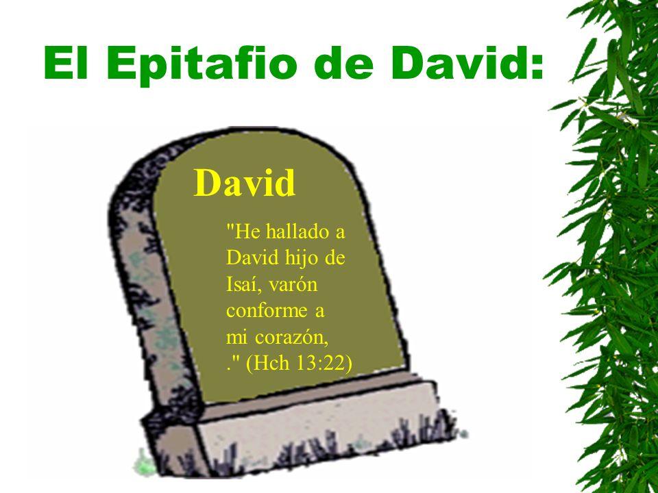 El Epitafio de David: David