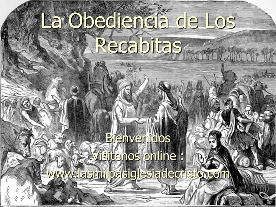 La Obediencia de Los Recabitas