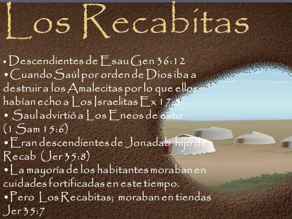 Los Recabitas Descendientes de Esau Gen 36:12.