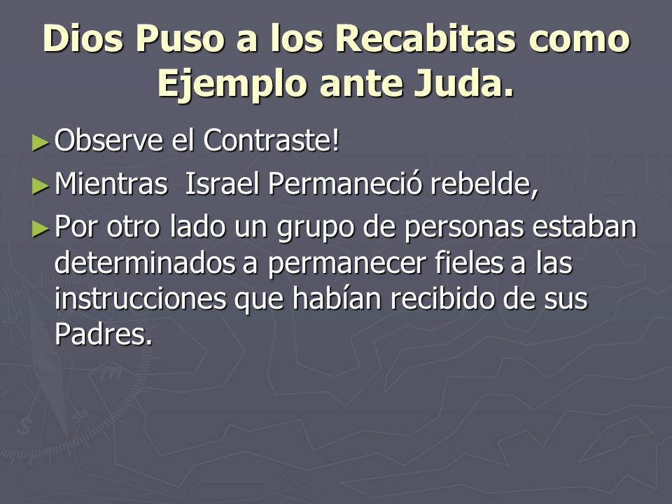 Dios Puso a los Recabitas como Ejemplo ante Juda.