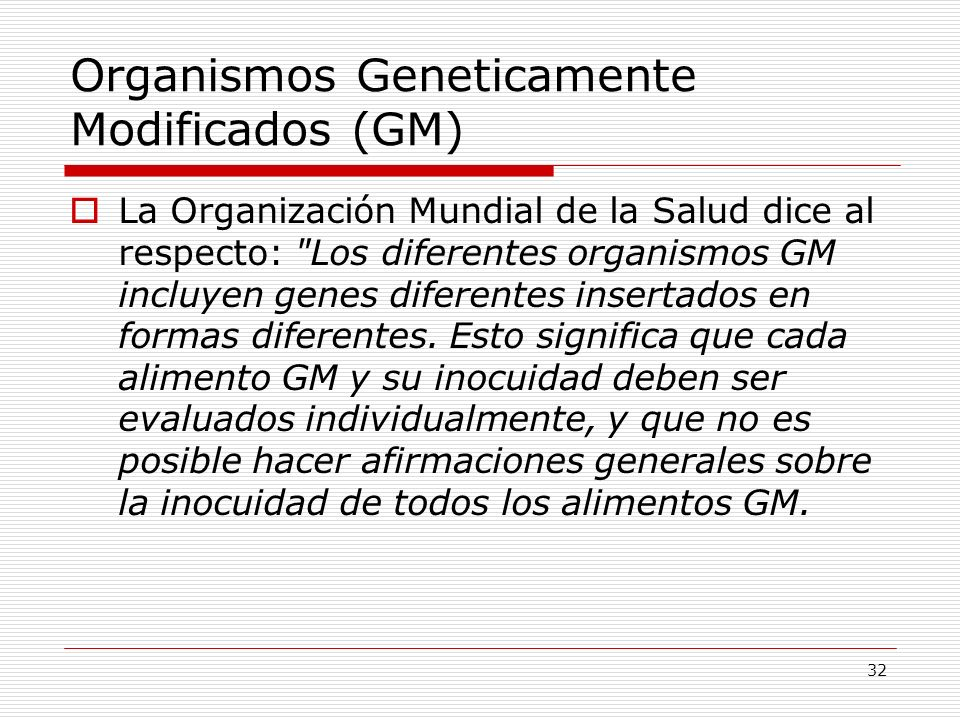 Organismos Geneticamente Modificados (GM)