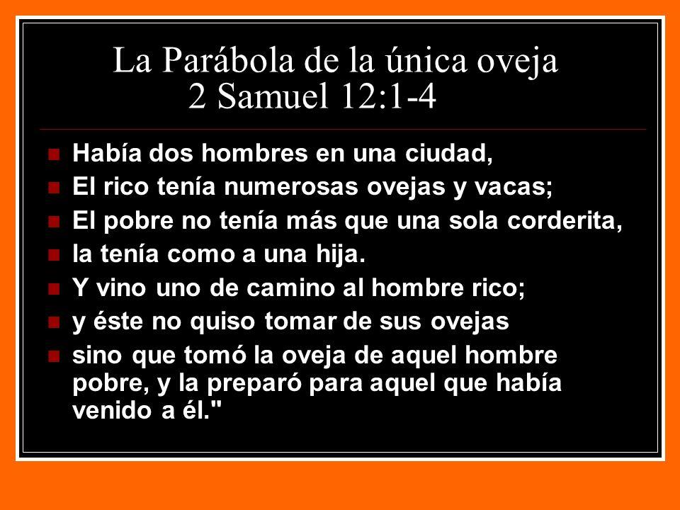 La Parábola de la única oveja 2 Samuel 12:1-4