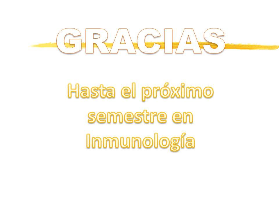 Hasta el próximo semestre en Inmunología