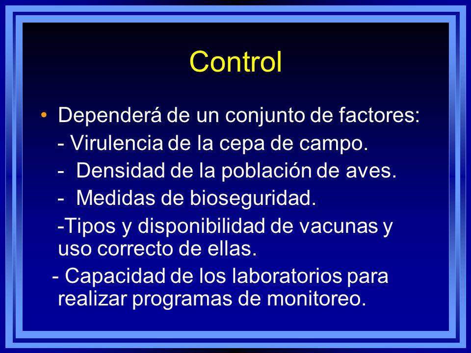 Control Dependerá de un conjunto de factores:
