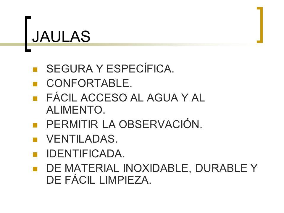 JAULAS SEGURA Y ESPECÍFICA. CONFORTABLE.