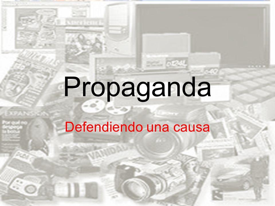 Propaganda Defendiendo una causa