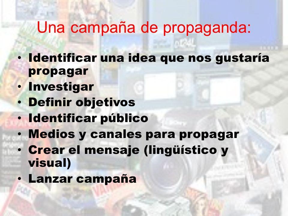 Una campaña de propaganda: